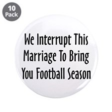 "Football Season Warning 3.5"" Button (10 pack)"