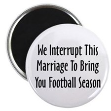 "Football Season Warning 2.25"" Magnet (10 pack)"