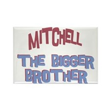 Mitchell - The Bigger Brother Rectangle Magnet