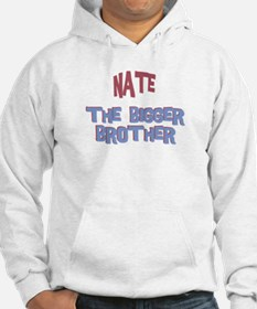 Nate - The Bigger Brother Hoodie