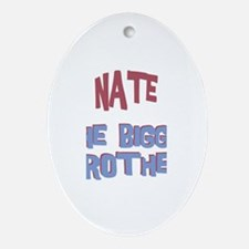 Nate - The Bigger Brother Oval Ornament
