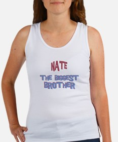 Nate - The Biggest Brother Women's Tank Top