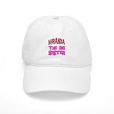 Miranda - The Big Sister Baseball Cap