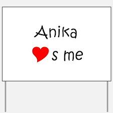 Funny Anika Yard Sign