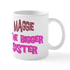 Maggie - The Bigger Sister Mug