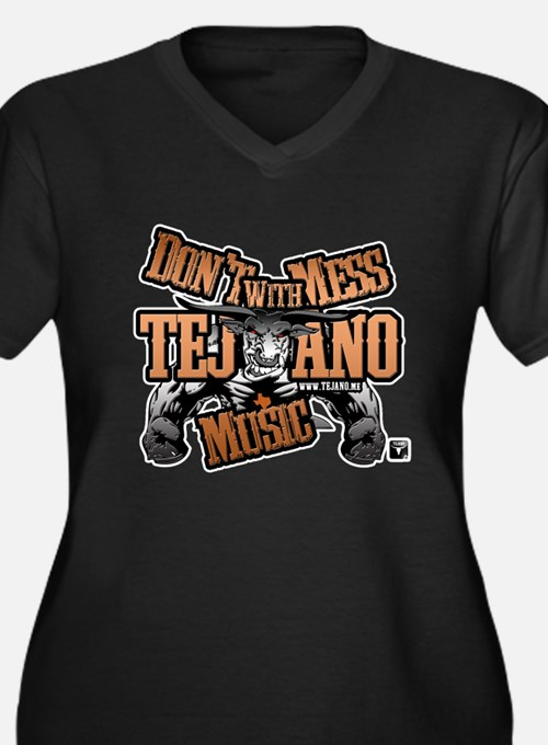Don't Mess With Tejano Music Women's Plus Size V-N