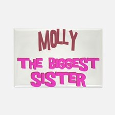Molly - The Biggest Sister Rectangle Magnet