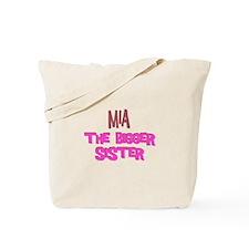 Mia - The Bigger Sister Tote Bag