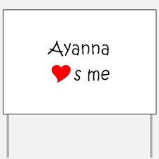 Cool Ayanna Yard Sign