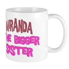 Miranda - The Bigger Sister Mug