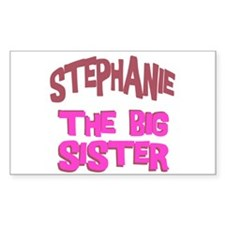 Stephanie - The Big Sister Rectangle Decal
