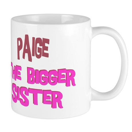 Paige - The Bigger Sister Mug