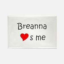Funny Breanna Rectangle Magnet