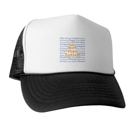 I am more than Autism Trucker Hat