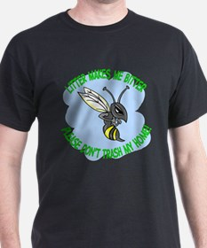 bitter litter bee T-Shirt