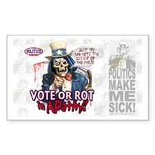 Vote or Rot Rectangle Decal