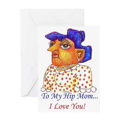 To My Hip Mom Greeting Card