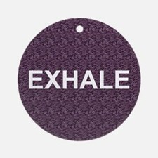 TOP Exhale Ornament (Round)