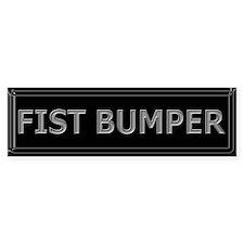 Fist Bumper Bumper Bumper Sticker