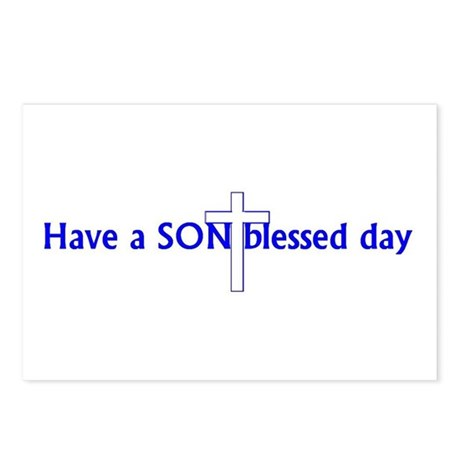 Have a SON blessed day Postcards (Package of 8)
