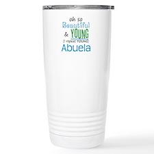 Beautiful and Young Abuela Travel Mug