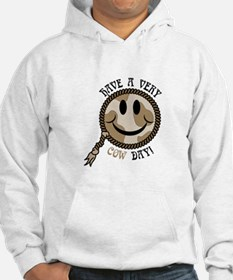 Have a Very Cow Day Hoodie