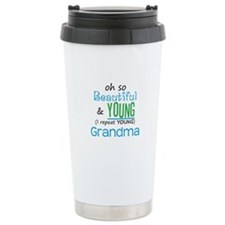 Beautiful and Young Grandma Travel Mug