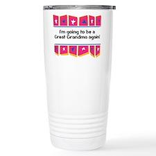 Going to be a Great Grandma A Travel Mug