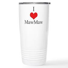 I Love (Heart) Maw Maw Travel Mug