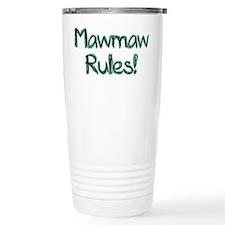 MawMaw Rules! Travel Mug