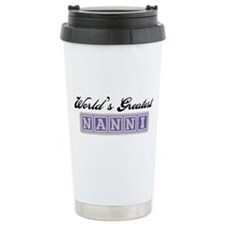 World's Greatest Nanni Travel Mug