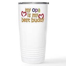 Opa is My Best Buddy Travel Mug