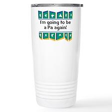 I'm Going to be a Pa Again! Ceramic Travel Mug