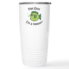 Pap Says I'm a Keeper! Travel Mug