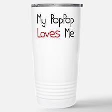 My PopPop Loves Me Stainless Steel Travel Mug