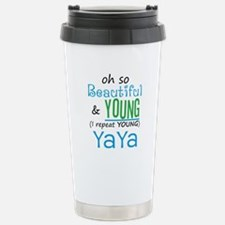 Beautiful and Young YaYa Travel Mug