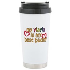 YiaYia is My Best Buddy Travel Mug