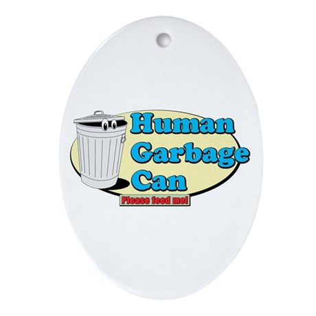 Human Garbage Can Oval Ornament