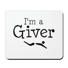 I'm A Giver Mousepad