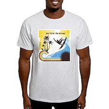 Livin' The Dream T-Shirt
