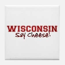 Wisconsin Say Cheese Tile Coaster