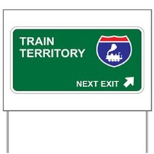 Train Territory Yard Sign