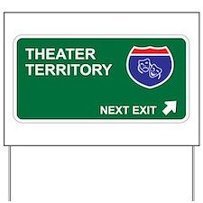 Theater Territory Yard Sign