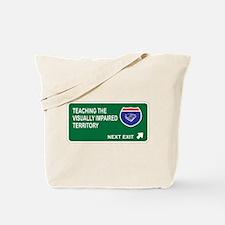 Teaching the, Visually Impaired Territory Tote Bag