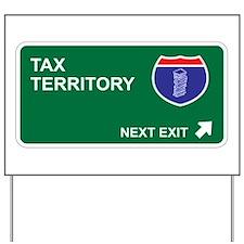 Tax Territory Yard Sign