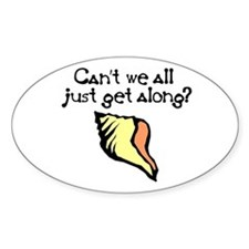Can't we all just get along? Oval Decal