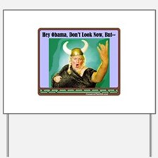 """The Fat Lady Is Singing"" Yard Sign"