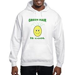 Green Hair is Cool Hoodie