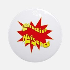 Attractive Nuisance Ornament (Round)