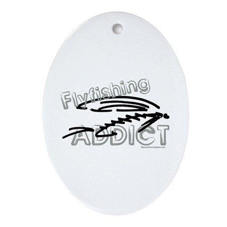 Fly Fishing Addict Oval Ornament